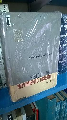 Historia Del Movimiento Obrero (3 tomos): Dolleans Edouard