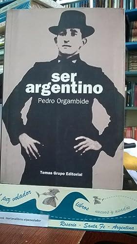 Ser Argentino: Orgambide Pedro