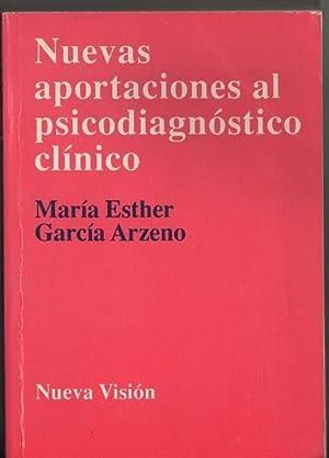NUEVAS APORTACIONES AL PSICODIAGNOSTICO CLINICO: García Arzeno María Ester