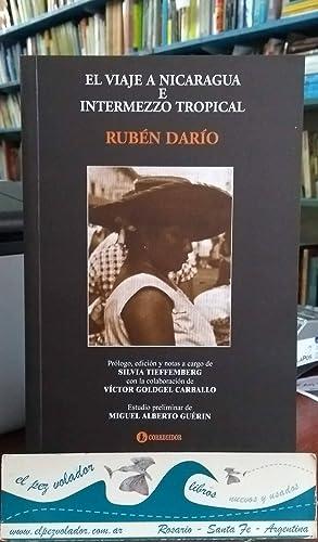 El Viaje A Nicaragua E Intermezzo Tropical: Darío Rubén