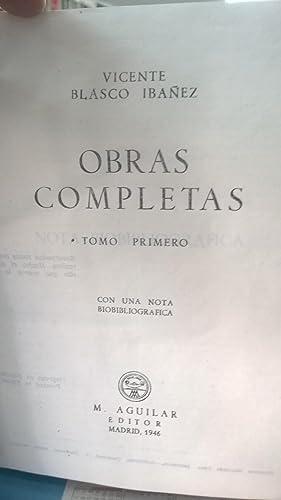 Obras Completas. Tomos I, II y III (3 tomos): Blasco Ibañez Vicente