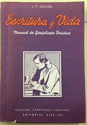 Escritura y Vida: Garaña, J.P.