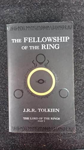 The Fellowship of the Ring: Tolkien, J. R.
