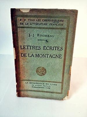 Lettres Écrites de la Montagne: J. J. Rousseau