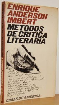 MÉTODOS DE CRÍTICA LITERARIA: ENRIQUE ANDERSON IMBERT