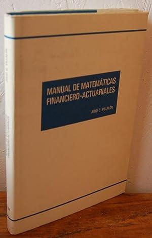 MANUAL DE MATEMÁTICAS FINANCIERO - ACTUARIALES: JULIO G. VILLALÓN