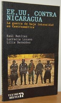 EE. UU. CONTRA NICARAGUA. La guerra de: RAÚL BENÍTEZ, LUCRECIA