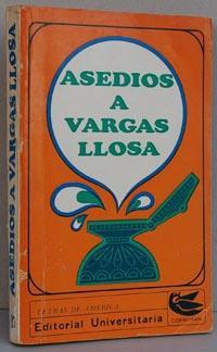 ASEDIOS A VARGAS LLOSA: J.E. PACHECO, E.