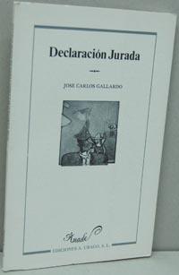 DECLARACIÓN JURADA: JOSÉ CARLOS GALLARDO