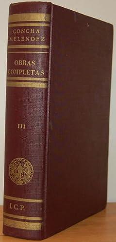 OBRAS COMPLETAS (Tomo III) Literatura hispanoamericana. Palabras para oyentes: CONCHA MELÉNDEZ