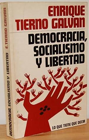 DEMOCRACIA, SOCIALISMO Y LIBERTAD: q