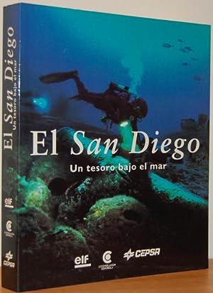 EL SAN DIEGO Un tesoro bajo el mar: JEAN PAUL DESROCHES y FRANK GODDIO (coord.), ALBERT GIORDAN (...