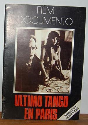 Film Documento: ÚLTIMO TANGO EN PARÍS. Historia: BERNARDO BERTOLUCCI (film