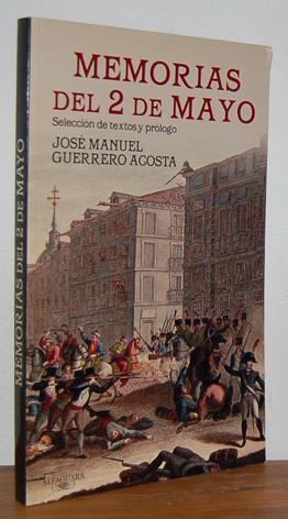 MEMORIAS DEL 2 DE MAYO: JOSÉ MANUEL GUERRERO