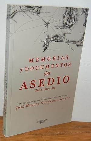 MEMORIAS Y DOCUMENTOS DEL ASEDIO. Cádiz, 1810-1812: JOSÉ MANUEL GUERRERO