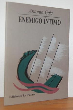 ENEMIGO ÍNTIMO: ANTONIO GALA