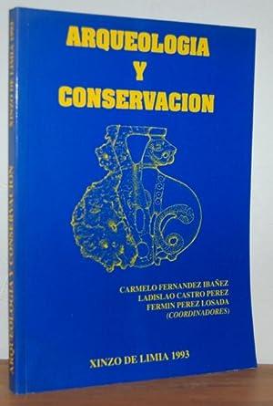 ARQUEOLOGÍA Y CONSERVACIÓN (Actas del curso de: VV. AA. /