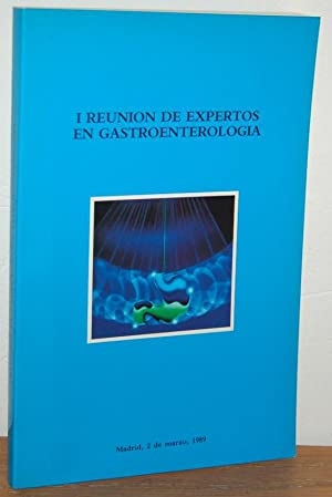 I REUNIÓN DE EXPERTOS EN GASTROENTEROLOGÍA: VV.AA., Manuel Díaz-Rubio