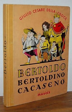 BERTOLDO, BERTOLDINO Y CACASENO: GIULIO CESARE DELLA