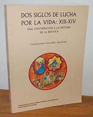 DOS SIGLOS DE LUCHA POR LA VIDA. Una contribución a la historia de la Bioética: ...