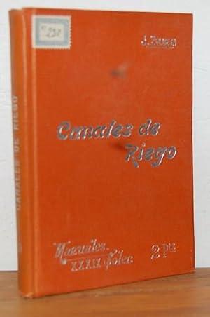 Manuales Soler XXXIX. CANALES DE RIEGO: JOSÉ ZULUETA GOMIS