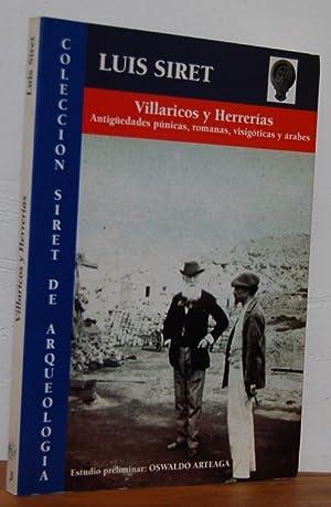 VILLARICOS Y HERRERÍAS. Antigüedades púnicas, romanas, visigóticas: LUIS SIRET