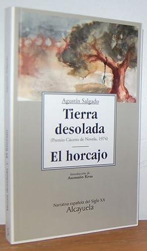TIERRA DESOLADA / EL HORCAJO: AGUSTÍN SALGADO