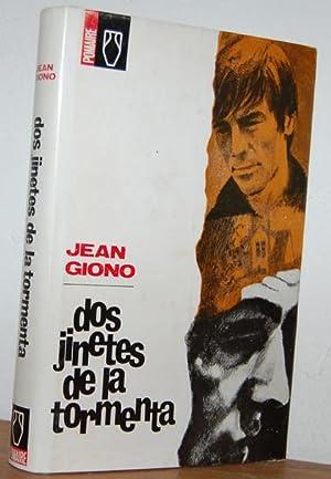 DOS JINETES DE LA TORMENTA: JEAN GIONO