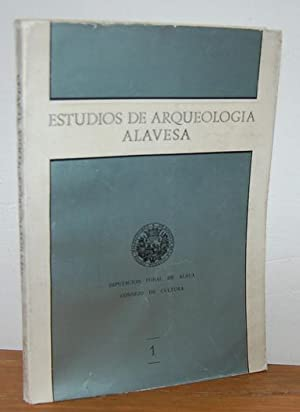 ESTUDIOS DE ARQUEOLOGÍA ALAVESA. Tomo I: E. VALLESPÍ PÉREZ,