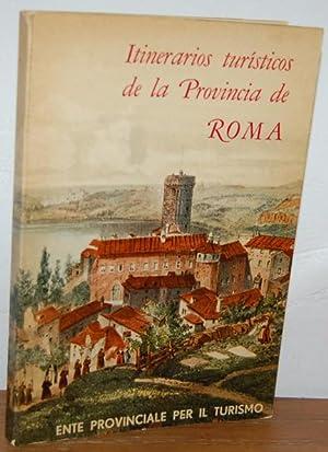ITINERARIOS TURÍSTICOS DE LA PROVINCIA DE ROMA: BRUNO PALMA
