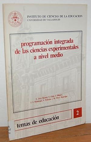 PROGRAMACIÓN INTEGRADA DE LAS CIENCIAS EXPERIMENTALES A: E. DÍEZ BERNAL,