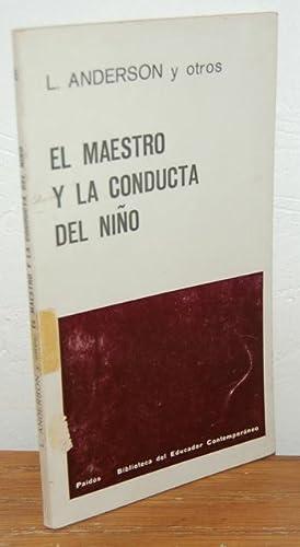 EL MAESTRO Y LA CONDUCTA DEL NIÑO.: L. ANDERSON y
