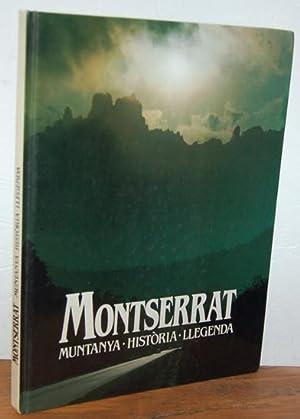 MONTSERRAT. Muntanya, Història, Llegenda: JAUME CROSAS (Textes),