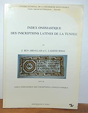 INDEX ONOMASTIQUE DES INSCRIPTIONS LATINES DE LA: Z. BEN ABDALLAH,