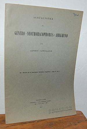"""ACOTACIONES AL GÉNERO """"NEOTHORACOPHORUS"""" AMEGHINO: ALFREDO CASTELLANOS"""