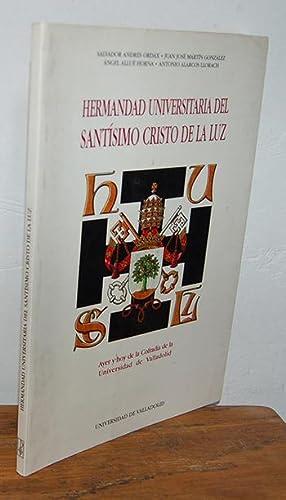 HERMANDAD UNIVERSITARIA DEL SANTÍSIMO CRISTO DE LA: SALVADOR ANDRÉS ORDAX,