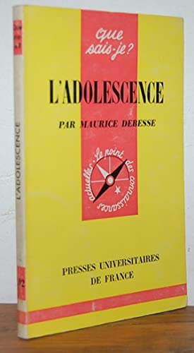 L'ADOLESCENCE: MAURICE DEBESSE