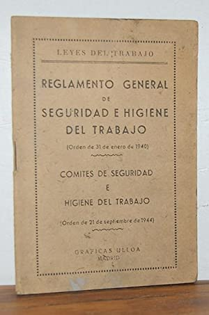 Leyes del Trabajo. REGLAMENTO GENERAL DE SEGURIDAD