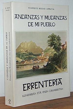 ANDANZAS Y MUDANZAS DE MI PUEBLO (Rentería: EVARISTO BOZAS URRUTIA