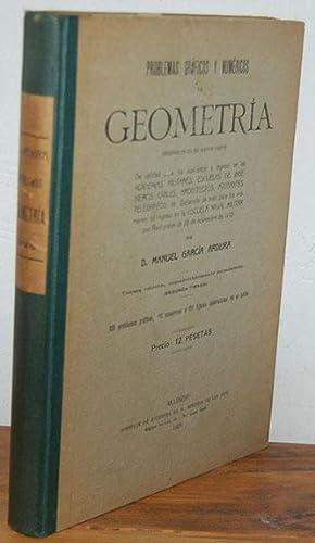 PROBLEMAS GRÁFICOS Y NUMÉRICOS DE GEOMETRÍA. Originales: MANUEL GARCÍA ARDURA