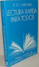 LECTURA RÁPIDA PARA TODOS. Método completo de: R.Gª. CARBONELL