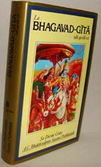LA BHAGAVAD-GITA telle qu'elle est: A.C. BHAKTIVEDANTA SWAMI