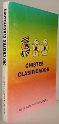 CHISTES CLASIFICADOS: FÉLIX AZPILICUETA VIGUERA
