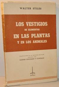 LOS VESTIGIOS DE ELEMENTOS EN LAS PLANTAS: WALTER STILES