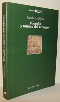 FILOSOFÍA Y MÍSTICA DEL NÚMERO: MATILA C. GHYKA