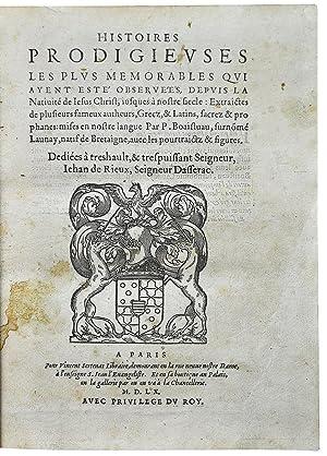 Histoires prodigieuses les plus memorables qui ayent: Boaistuau, Pierre.