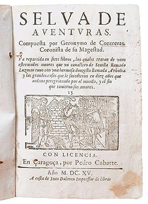 Selva de aventuras. Compuesta por Geronymo de: Contreras, Geronymo. (¿Zaragoza,