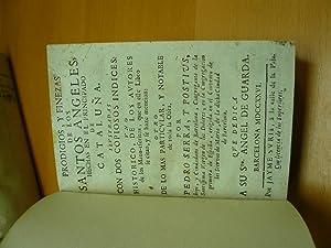 Prodigios, y finezas de los santos angeles,: Serra y Postius,
