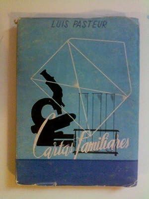 Cartas familiares: Luis Pasteur