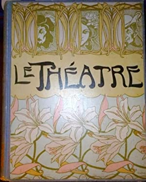 LE THEATRE Revue Bimensuelle Illustree, Sizieme Anne,: Manzi, Joyant &